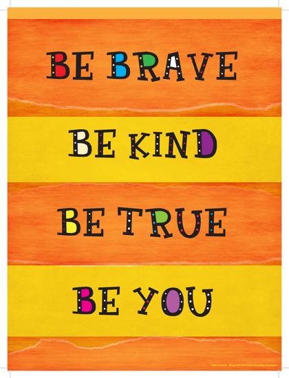 Picture of Be Brave, Be Kind, Be True (11x14)